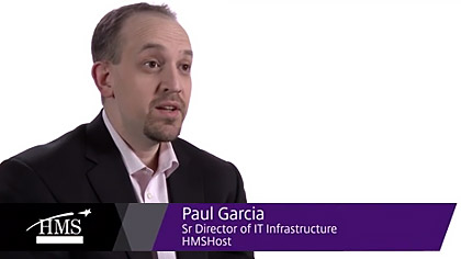 Paul Garcia, Sr. Director of IT Infrastructure HMSHost